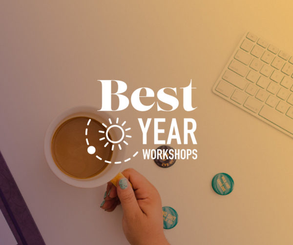 Best Year Workshops